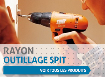 Rayon outillage spit